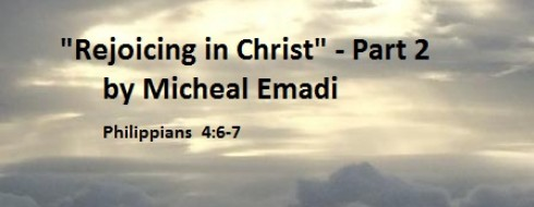 """20th November Ministry: """"Rejoicing in Christ"""" Part 2"""