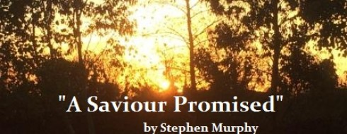 """4th December Ministry – """"A Saviour Promised"""""""
