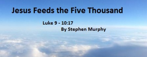 """Ministry 15th of January """"Jesus Feeds the Five Thousand"""""""