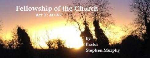 """Ministry 5th of February, """"Fellowship in the Church"""""""